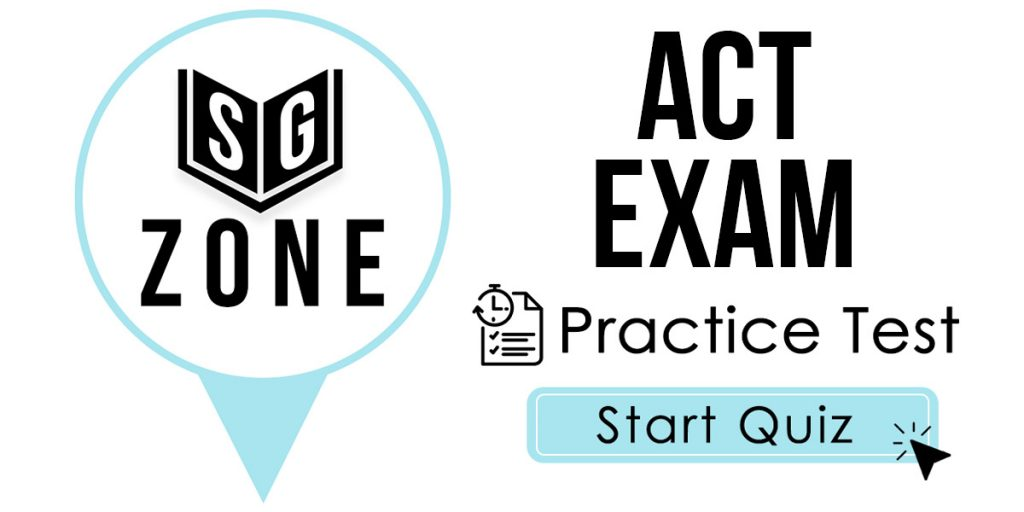 Click here to start our ACT Exam Practice Test