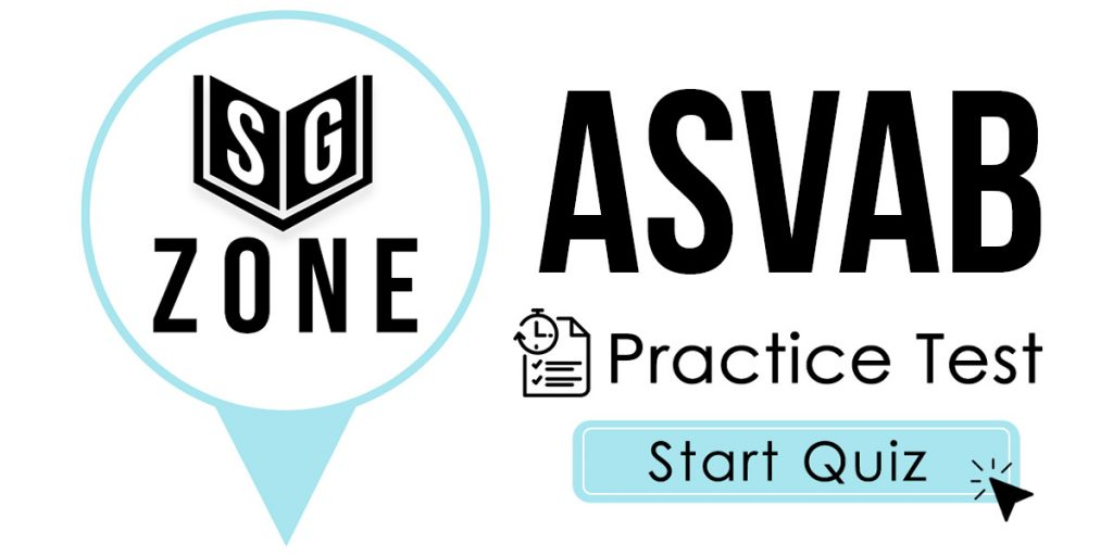 Click here to start our ASVAB Practice Test