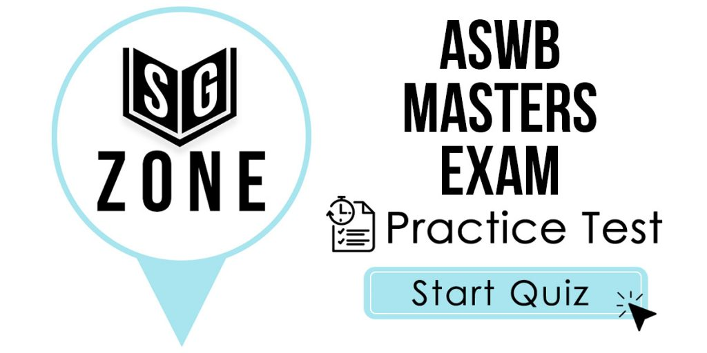 Click here to start our ASWB Masters Exam Practice Test