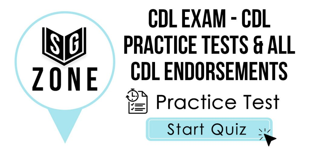 Click here to start our CDL Exam Practice Test