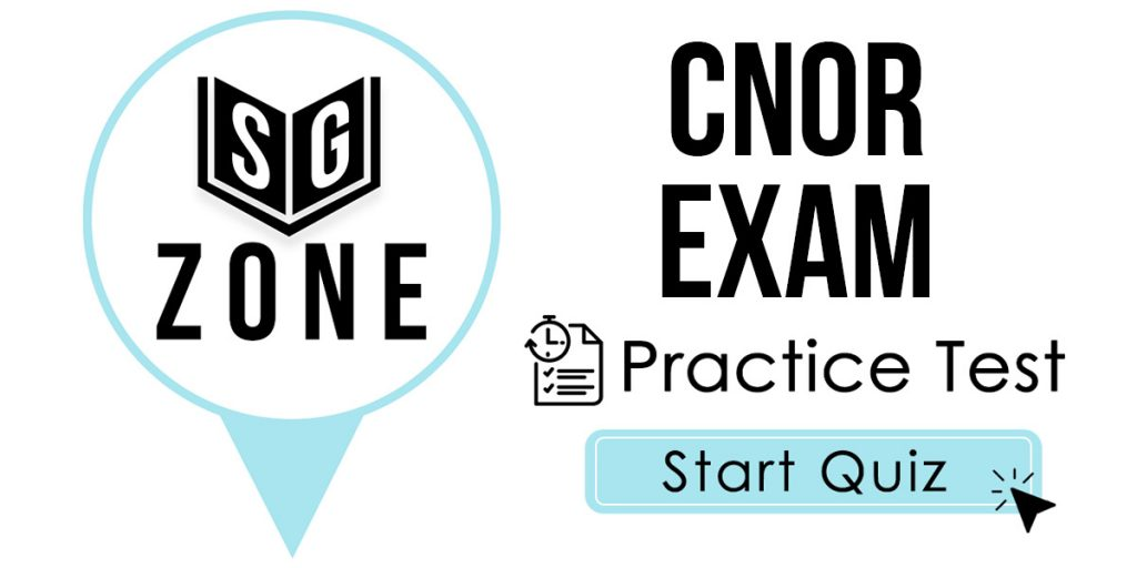 Click here to start our CNOR Exam Practice Test