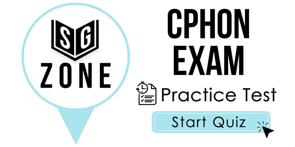 Click here to start our CPHON Exam Practice Test