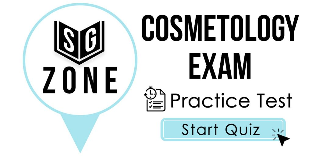 Click here to start our Cosmetology Exam Practice Test