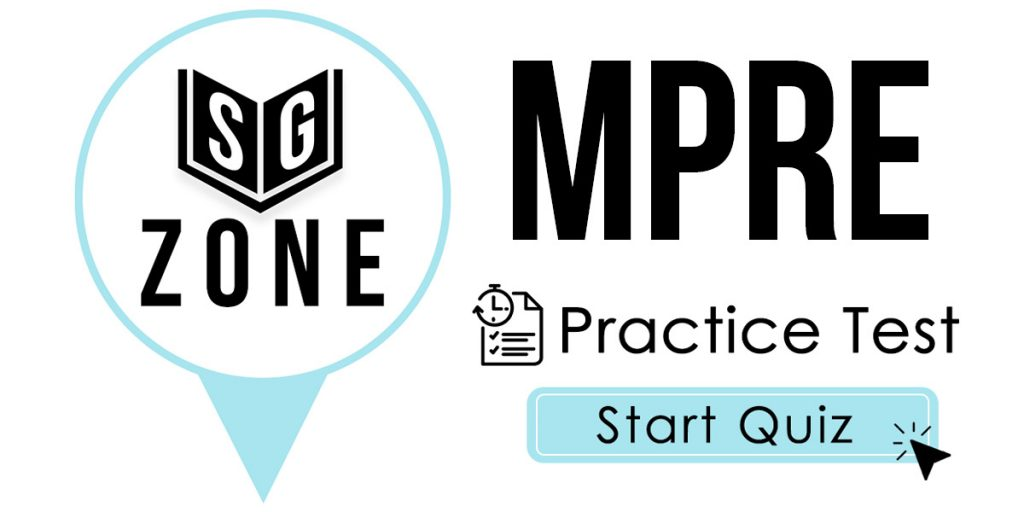 Click here to start our MPRE Practice Test