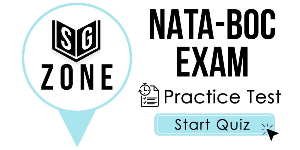 Click here to start our NATA-BOC Exam Practice Test
