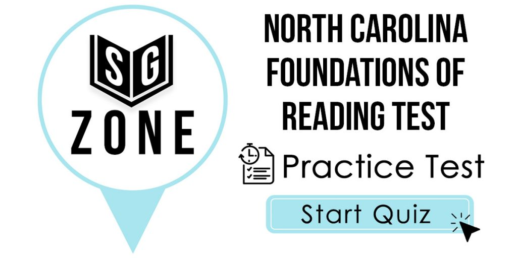 Click here to start our North Carolina Foundations of Reading Practice Test