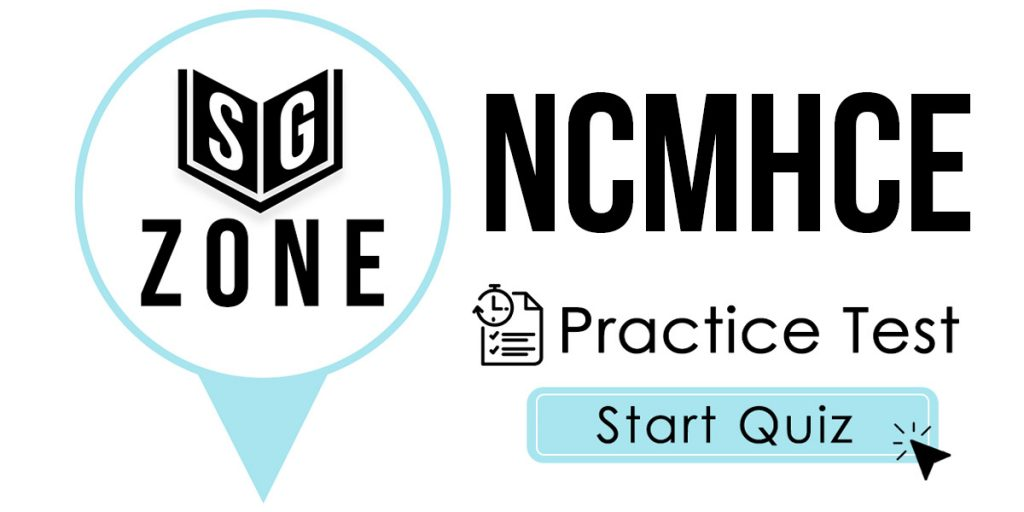 Click here to start our NCMHCE Practice Test