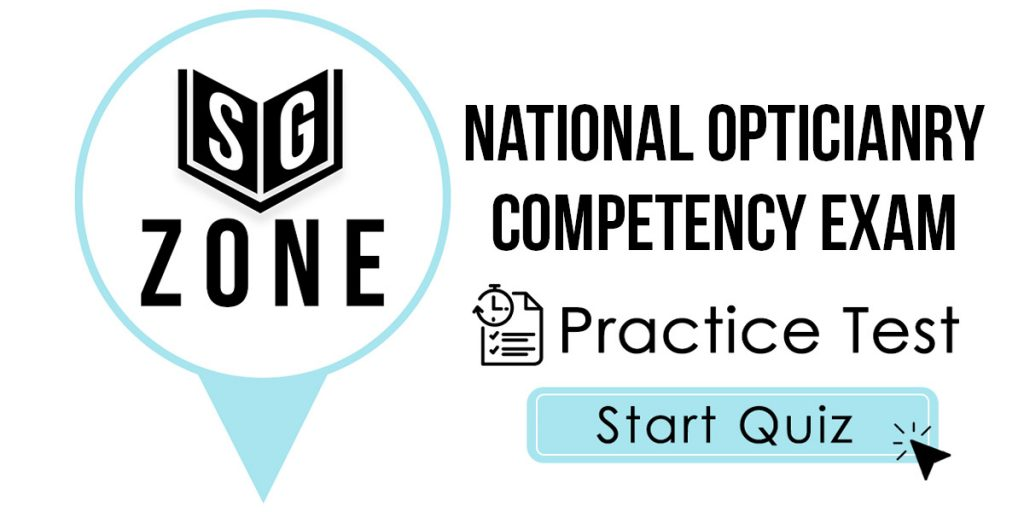 Click here to start our National Opticianry Competency Exam Practice Test