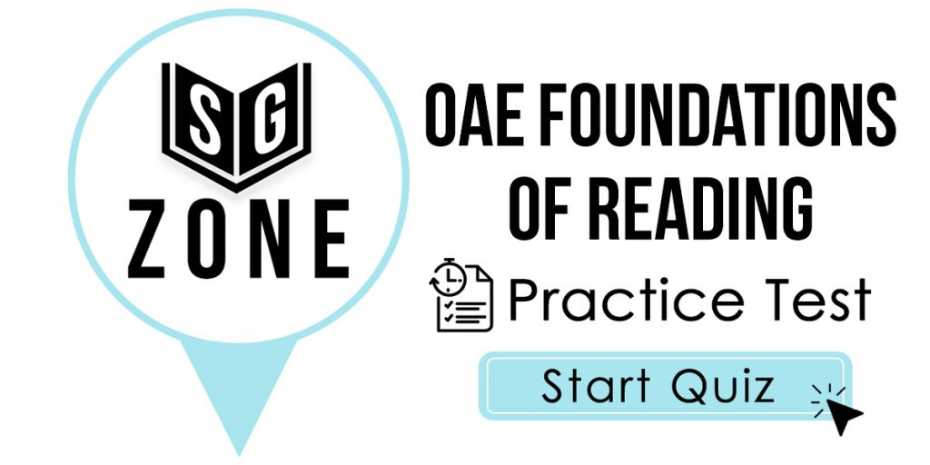Click here to start our OAE Foundations of Reading Practice Test