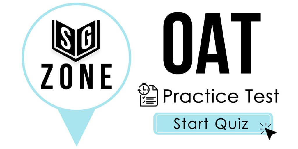 Click here to start our OAT Exam Practice Test