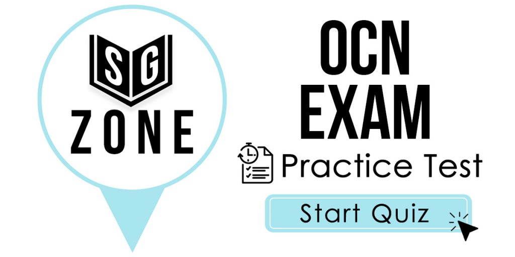Click here to start our OCN Exam Practice Test