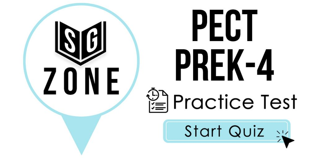 Click here to start our PECT PreK-4 Practice Test