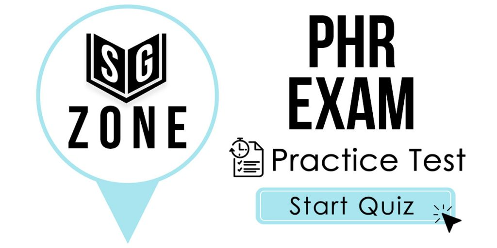 Click here to start our PHR Exam Practice Test