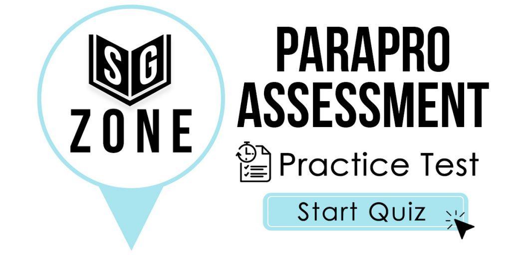 Click here to start our ParaPro Assessment Practice Test