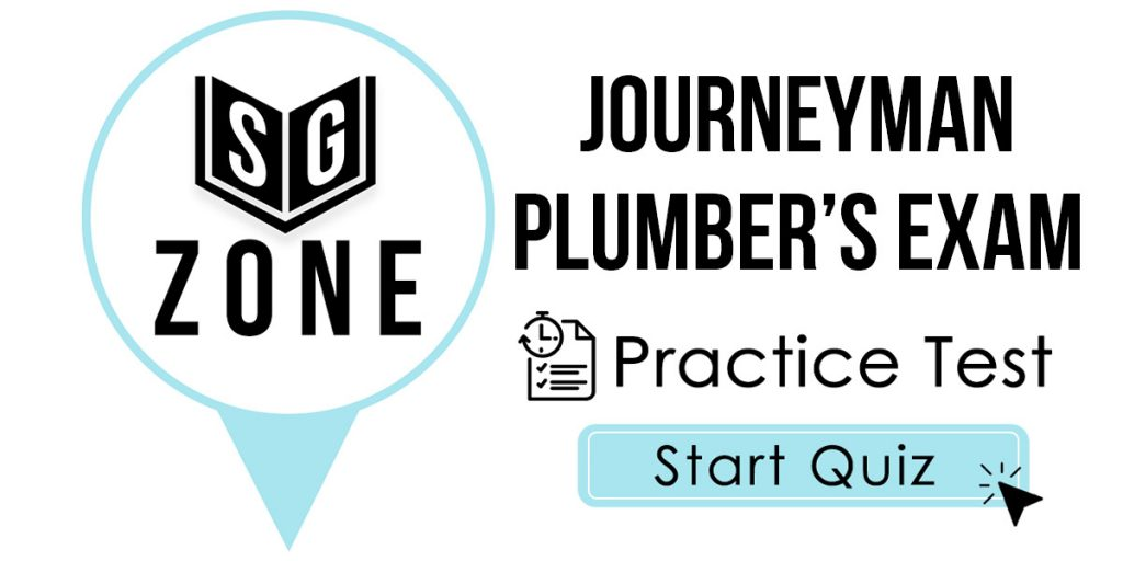 Click here to start our Journeyman Plumber's Exam Practice Test