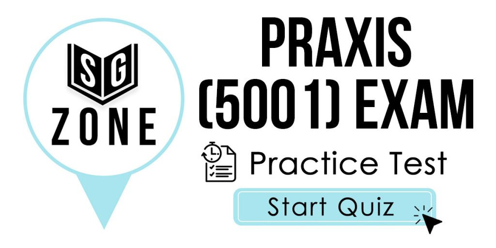 Click here to start our Praxis II Elementary Education: Multiple Subjects (5001) Exam Practice Test