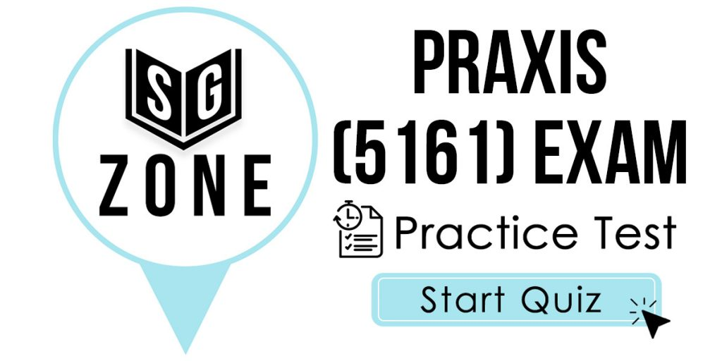Click here to start our Praxis II Mathematics: Content Knowledge (5161) Exam Practice Test