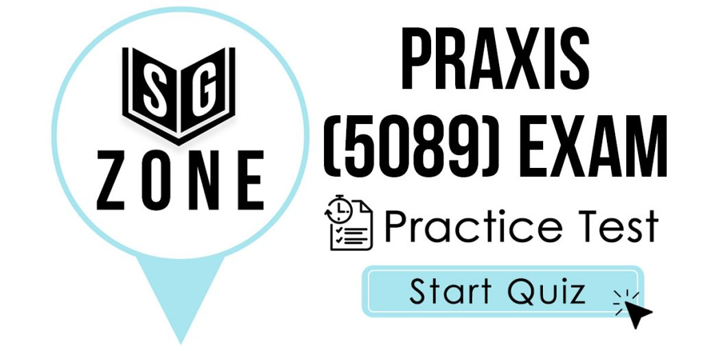 Click here to start our Praxis II Middle School: Social Studies (5089) Exam Practice Test