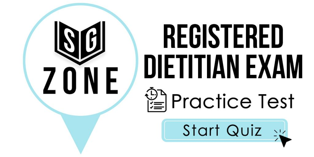 Click here to start our Registered Dietitian Exam Practice Test