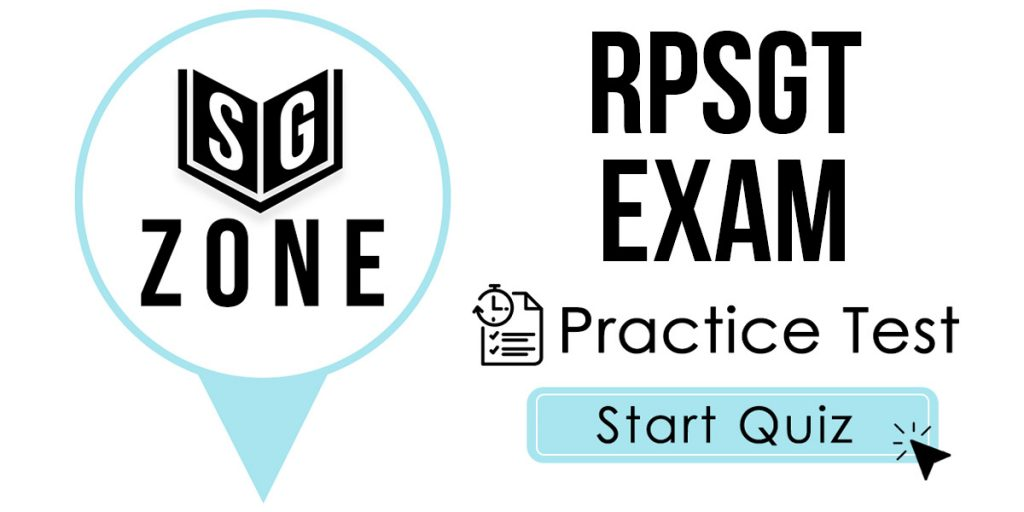 Click here to start our RPSGT Exam Practice Test