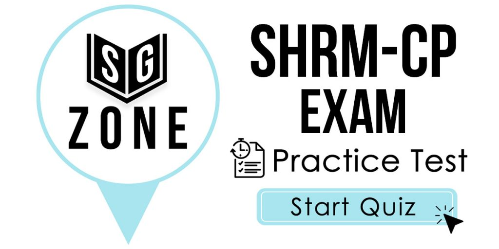 Click here to start our SHRM-CP Exam Practice Test