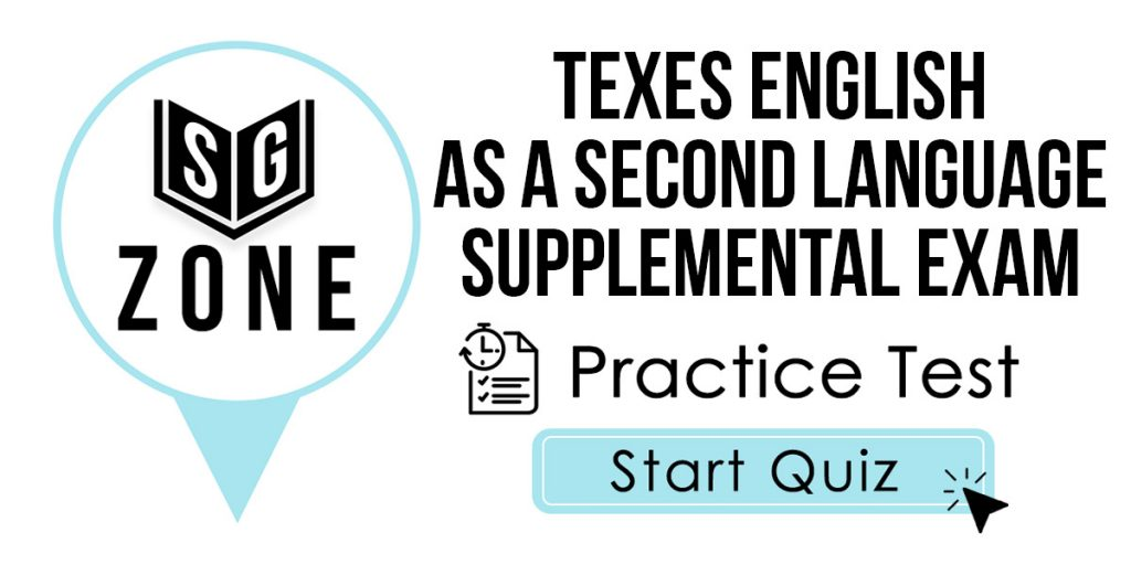 Click here to start our TExES English as a Second Language Supplemental (ESL) (154) Practice Test