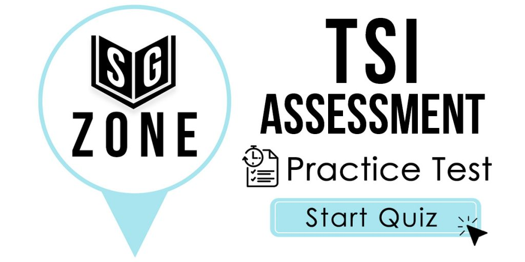 Click here to start our TSI Assessment Practice Test