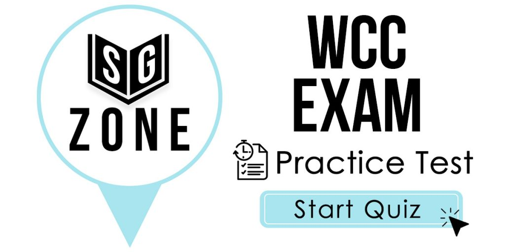 Click here to start our WCC Exam Practice Test