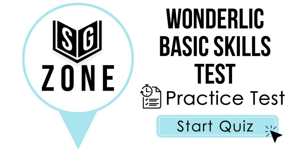 Click here to start our Wonderlic Basic Skills Test Practice Test