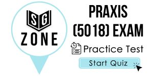 Click here to start our practice test for the Praxis Elementary Education: Content Knowledge (5018) Exam