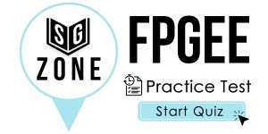Click here to start our practice test for the FPGEE