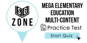 Click here to start our practice test for the MEGA Elementary Education Multi-Content Test