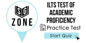 Click here to start our practice test for the ILTS Test of Academic Proficiency Test