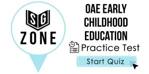 Click here to start our practice test for the OAE Early Childhood Education Test