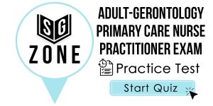 Click here to start our practice test for the Adult-Gerontology Primary Care Nurse Practitioner Exam