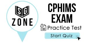Click here to start our practice test for the CPHIMS Exam