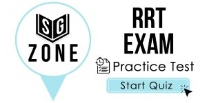 Click here to start our practice test for the RRT Exam