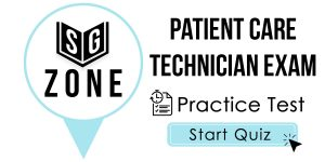 Click here to start our practice test for the Patient Care Technician Exam