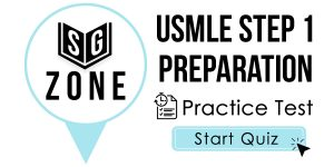 Click here to start our practice test for the USMLE Step 1 Preparation