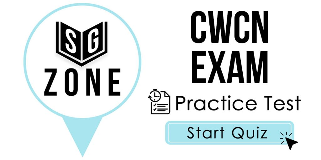 Click here to start our practice test for the CWCN Exam