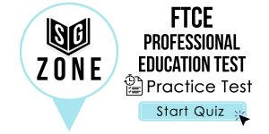 Click here to start our practice test for the FTCE Professional Education Test