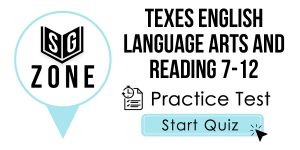 Click here to start our practice test for the TExES English Language Arts and Reading 7-12 Test