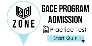 Click here to start our practice test for the GACE Program Admission Test