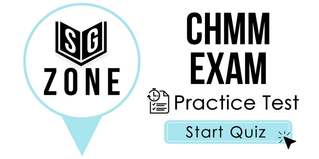 Click here to start our practice test for the CHMM Exam