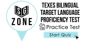 Click here to start our practice test for the TExES Bilingual Target Language Proficiency Test