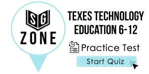 Click here to start our practice test for the TExES Technology Education 6-12 Test
