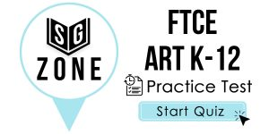 Click here to start our practice test for the FTCE Art K-12 Test
