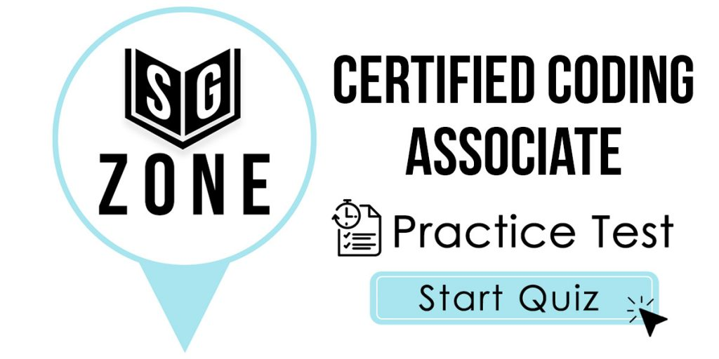 Click here to start our practice test for the Certified Coding Associate Test