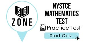 Click here to start our practice test for the NYSTCE Mathematics Test