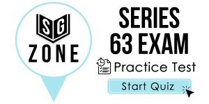 Click here to start our practice test for the Series 63 Exam